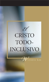 El Cristo todo-inclusivo by Witness Lee